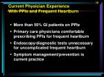 current physician experience with ppis and frequent heartburn