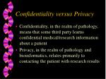 confidentiality versus privacy
