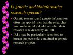is genetic and bioinformatics research special9