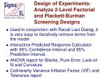 design of experiments analyze 2 level factorial and plackett burman screening designs