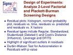design of experiments analyze 2 level factorial and plackett burman screening designs81