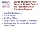 design of experiments generate 2 level factorial and plackett burman screening designs
