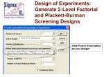 design of experiments generate 2 level factorial and plackett burman screening designs77