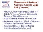 measurement systems analysis analyze gage r r crossed