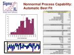 nonnormal process capability automatic best fit