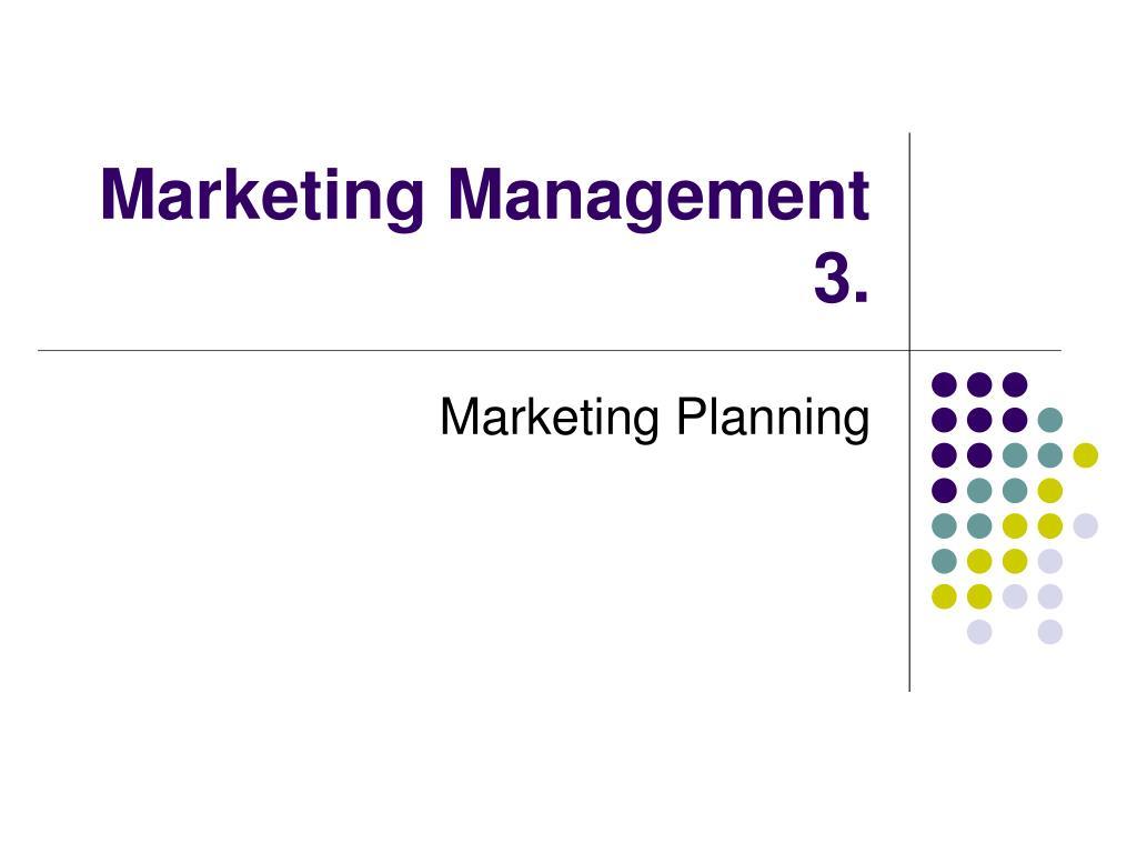 marketing management 3 l.