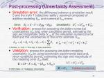 post processing uncertainty assessment