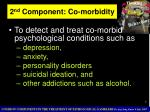 2 nd component co morbidity