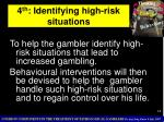 4 th identifying high risk situations