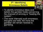 5 th identifying erroneous beliefs