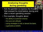 analysing thoughts during gambling