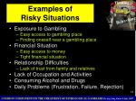 examples of risky situations