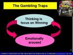 the gambling traps