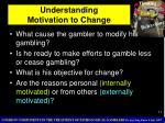 understanding motivation to change
