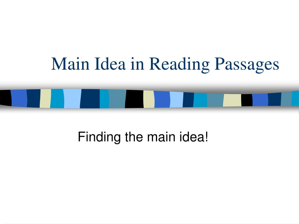 main idea in reading passages l.