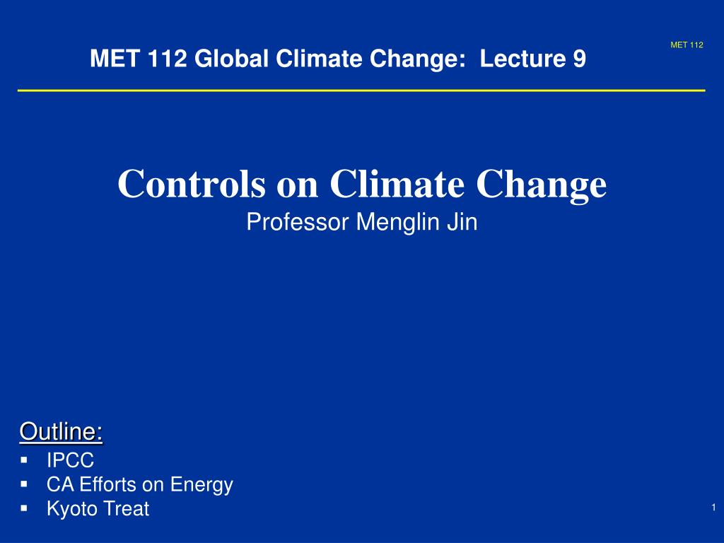 met 112 global climate change lecture 9 l.
