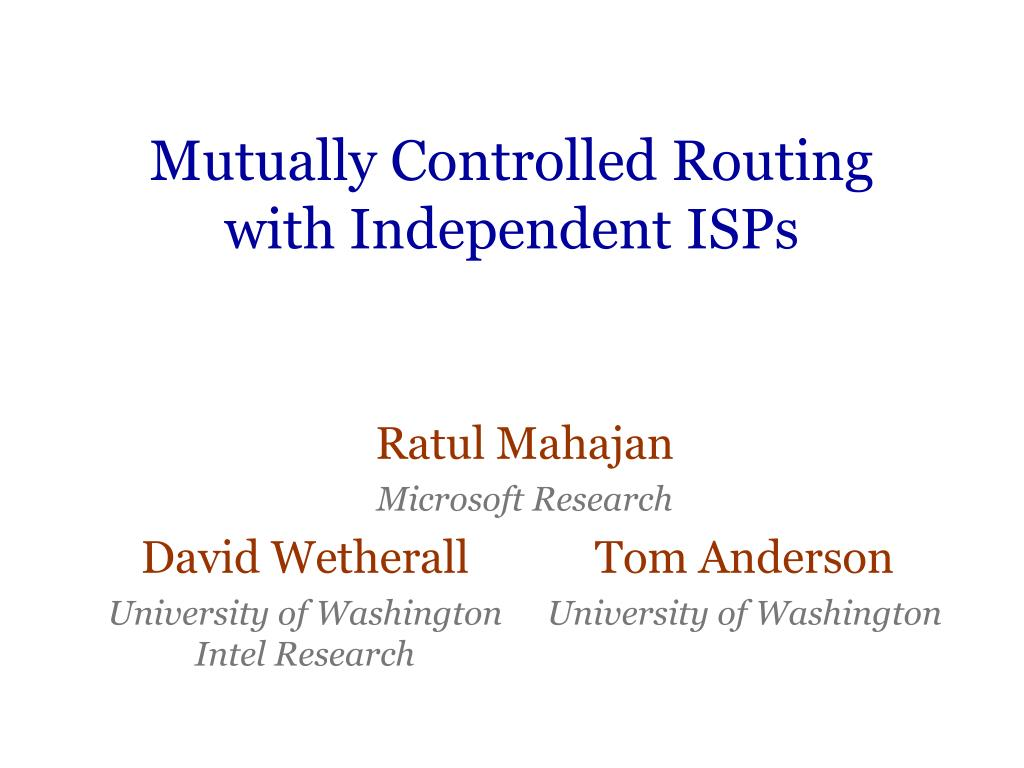mutually controlled routing with independent isps l.