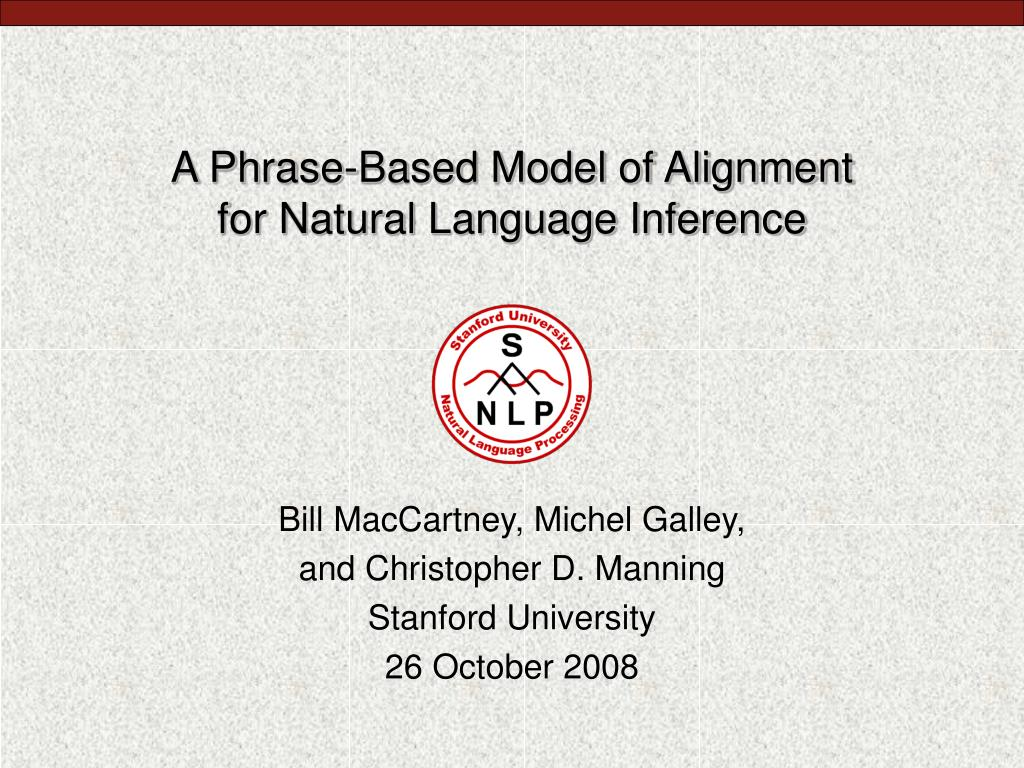 a phrase based model of alignment for natural language inference l.