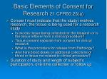 basic elements of consent for research 21 cfr50 25 a