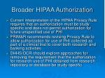 broader hipaa authorization