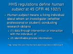 hhs regulations define human subject at 45 cfr 46 102 f