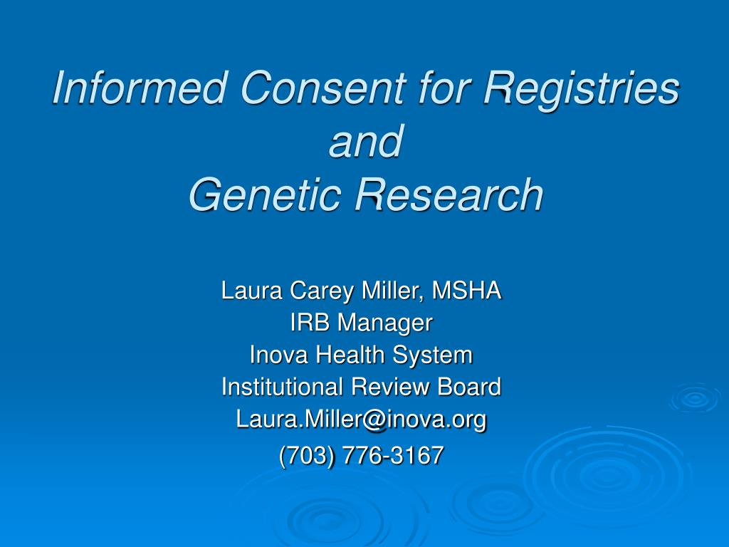 informed consent for registries and genetic research l.