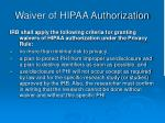 waiver of hipaa authorization
