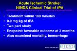 acute ischemic stroke ninds clinical trial of tpa