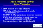 acute ischemic stroke other therapies