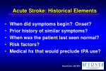 acute stroke historical elements