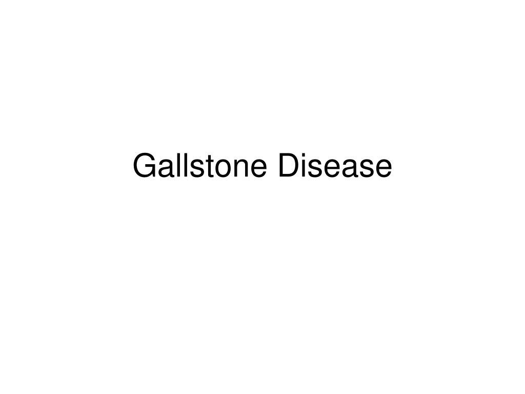 gallstone disease l.