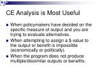ce analysis is most useful