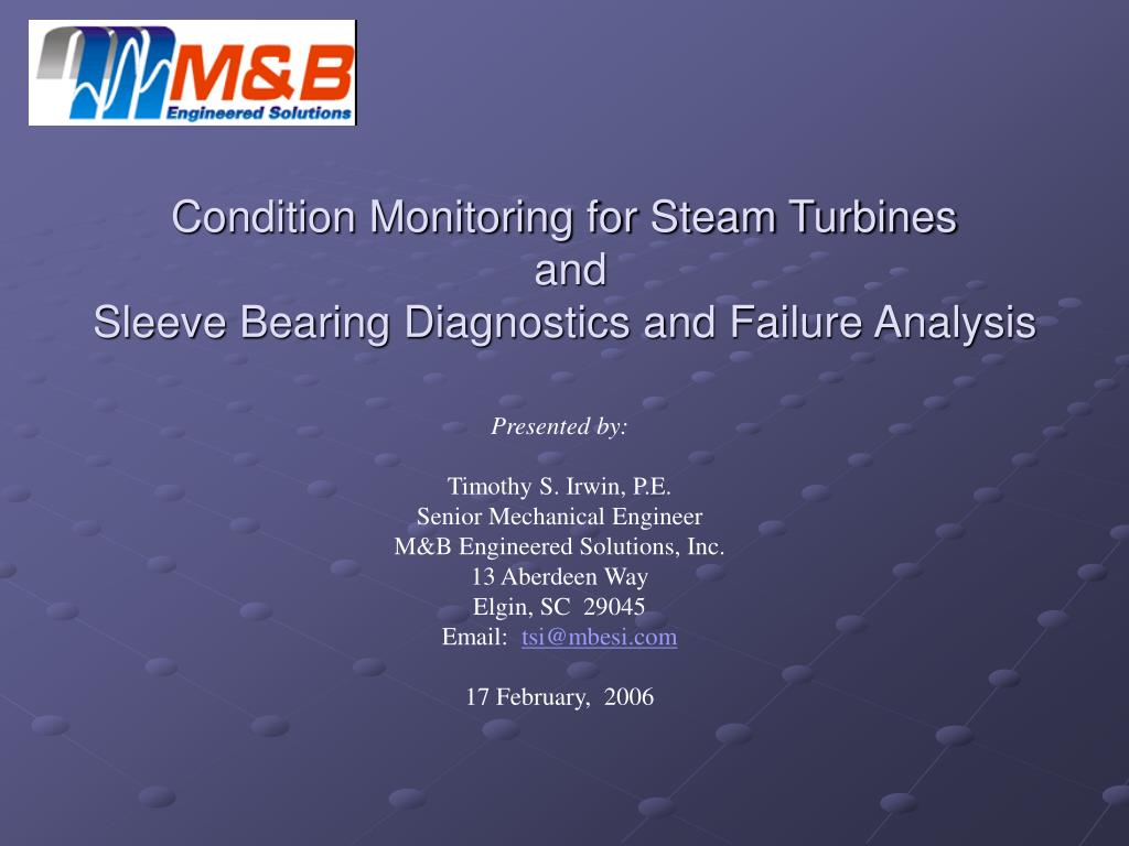 condition monitoring for steam turbines and sleeve bearing diagnostics and failure analysis l.