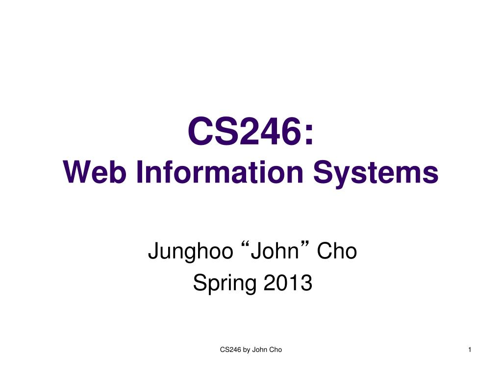 cs246 web information systems l.