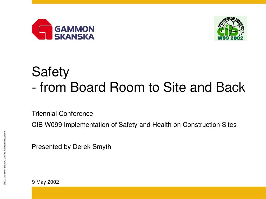 safety from board room to site and back l.
