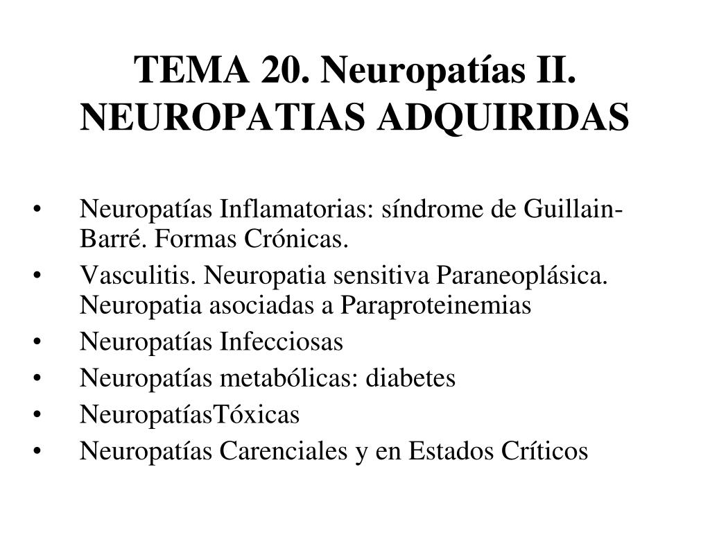 tema 20 neuropat as ii neuropatias adquiridas l.