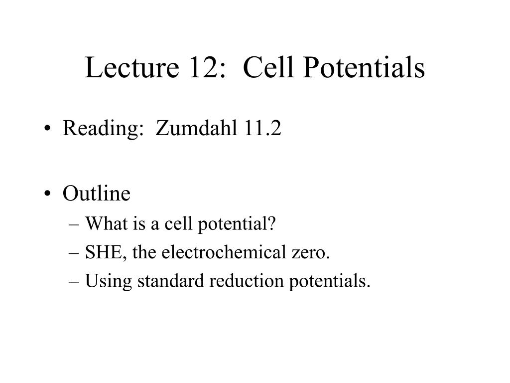 lecture 12 cell potentials l.