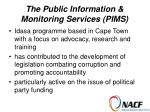 the public information monitoring services pims