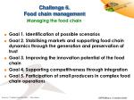 challenge 6 food chain management managing the food chain