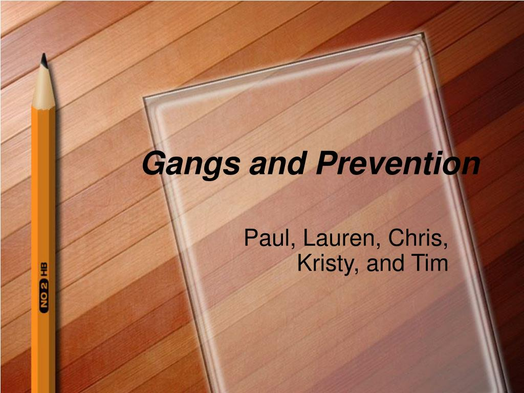 gangs and prevention l.