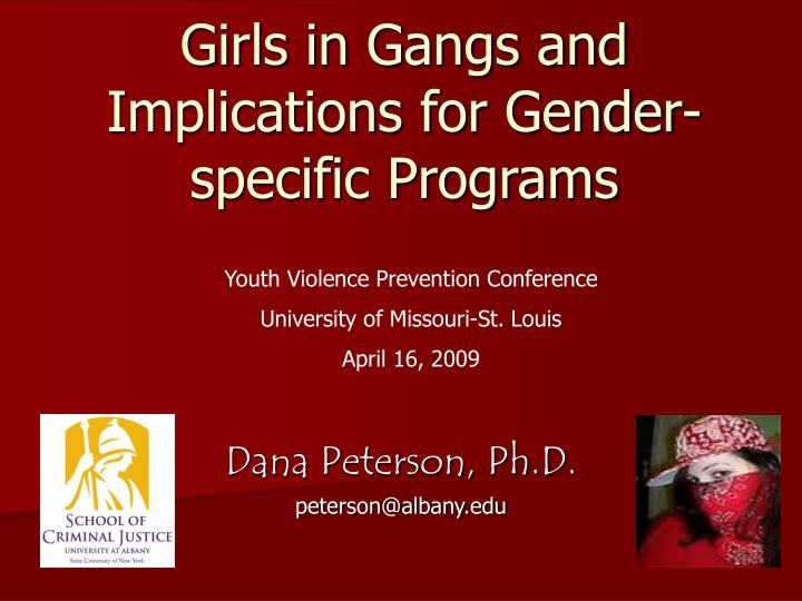 girls in gangs and implications for gender specific programs n.