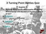 3 turning point battles quiz36