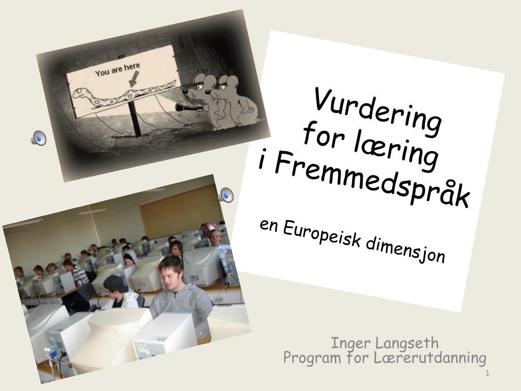 vurdering for l ring i fremmedspr k en europeisk dimensjon l.