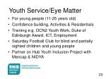 youth service eye matter