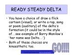 ready steady delta
