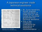 a japanese engineer made technical assistance