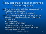 policy cooperation should be combined with epa negotiation