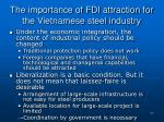 the importance of fdi attraction for the vietnamese steel industry