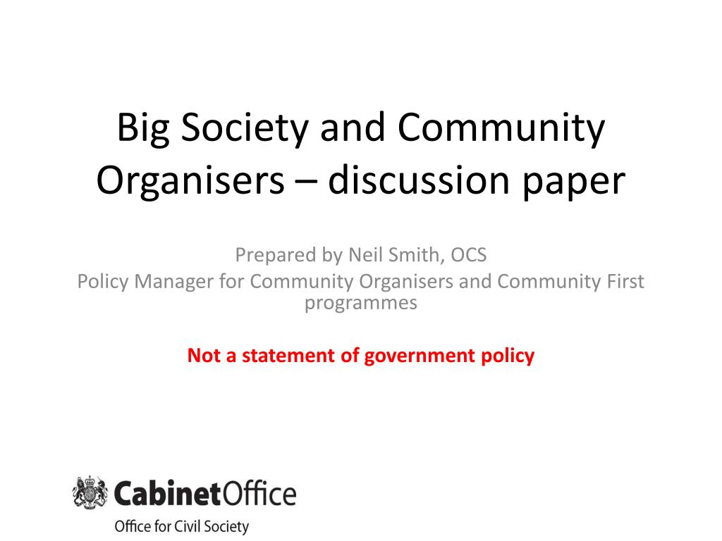 big society and community organisers discussion paper l.
