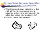 iv have writing become an integral part of your mathematics curriculum cont